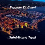 Peppino di Capri - Saint-Tropez Twist