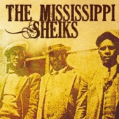 The Mississippi Sheiks - Sitting On Top of the World