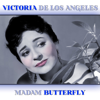 Madam Butterfly - Victoria De Los Angeles, Tito Gobbi & Orchestra Of The Opera  House, Rome
