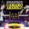 Munhoz e Mariano - Camaro Amarelo  arte