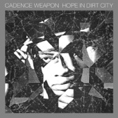 Cadence Weapon - Conditioning