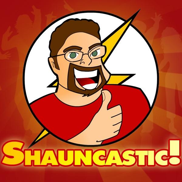 Shauncastic!