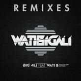 WatiBigali (feat. Dry, Wati-B, Black Mesrimes & Dadju Nsungula) [Remixes] - EP