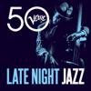 Late Night Jazz - Verve 50 - Various Artists