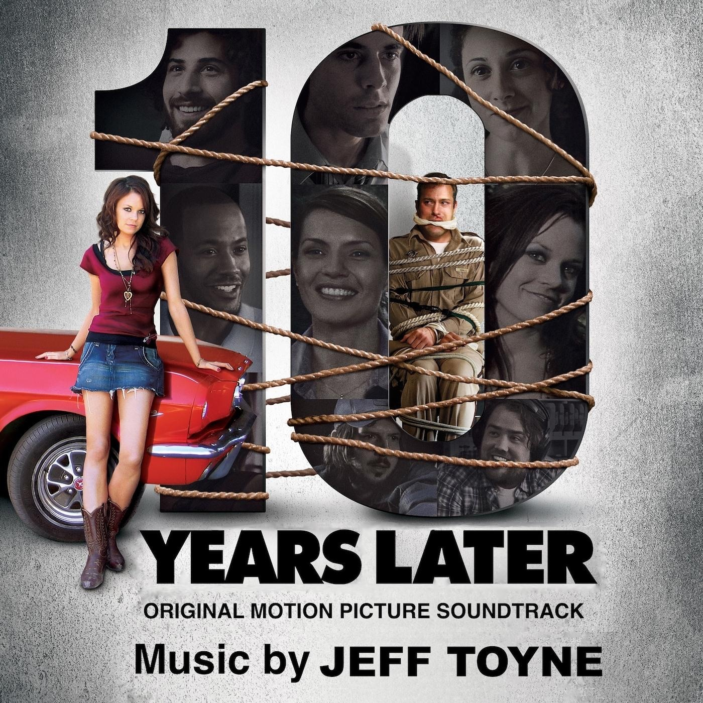 Ten Years Later (Original Motion Picture Soundtrack)
