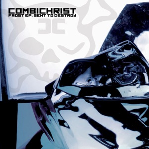 Combichrist - Sent to Destroy