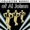 Collected Works of Al Jolson, Al Jolson