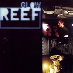Reef - Come Back Brighter