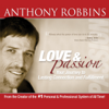 Love and Passion - EP - Anthony Robbins