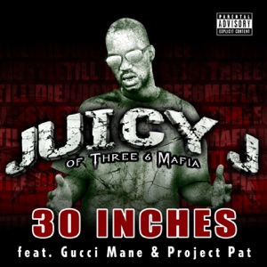 Juicy J - 30 Inches