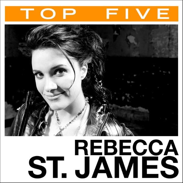 Top 5: Rebecca St. James - EP