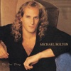 The One Thing, Michael Bolton