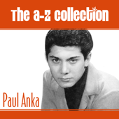 The A-Z Collection: Paul Anka