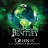 Greener feat Anthony Hamilton Single