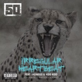 Irregular Heartbeat (feat. Jadakiss & Kidd Kidd) - Single