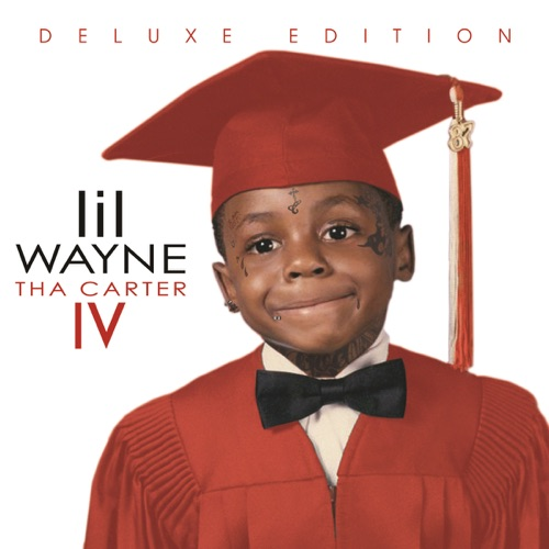 Lil Wayne - Tha Carter IV (Deluxe Edition)