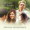 Destiny Road: Official Soundtrack