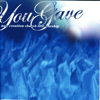 You Gave - New Creation Church