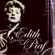 The Best of Edith Piaf - Edith Piaf - Edith Piaf
