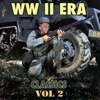 W W II Era Classics, Vol. 2