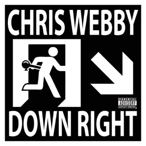 Chris Webby - Down Right