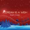 A Dream Is a Wish (Reggae Version) - Shyam Moses