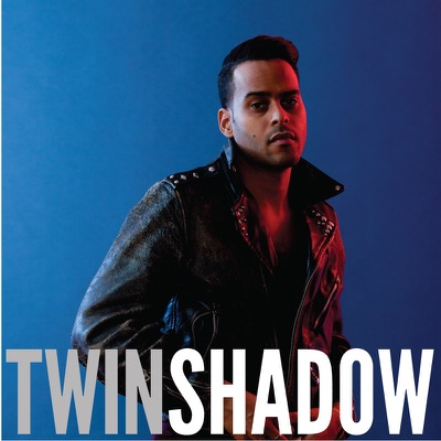 Confess - Twin Shadow