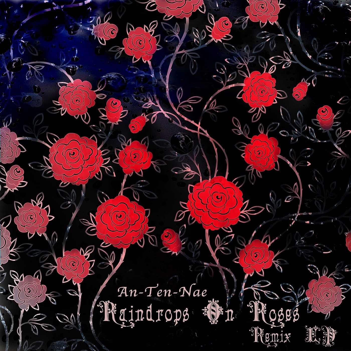 Raindrops On Roses Remix EP