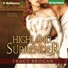 Tracy Brogan - Highland Surrender (Unabridged)  artwork