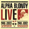 Live At Paris Zenith 1992 & Paris Bercy 2000 - Alpha Blondy