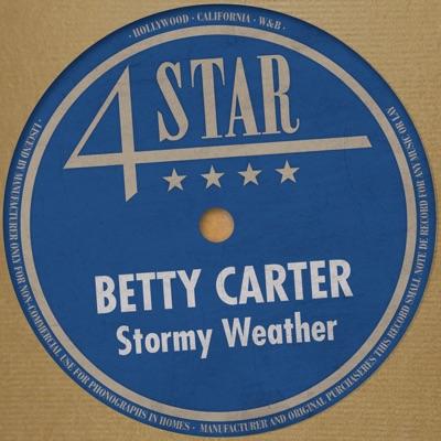 Stormy Weather (4 Stars) - Betty Carter