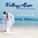 With You (Wedding Ceremony Songs) - Wedding Music