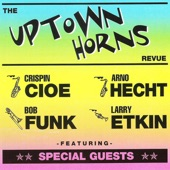 The Uptown Horns - Imaginary People feat. Bernard Fowler