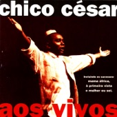 Chico César - Clandestino