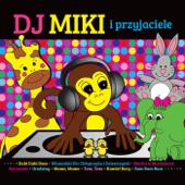 DJ Miki I Przyjaciele