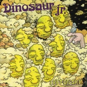 Dinosaur Jr. - Don't Pretend You Didn't Know