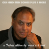 Old Hindi Film Songs - A. K .sood