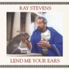 Lend Me Your Ears, Ray Stevens