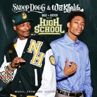 Mac and Devin Go to High School (Music from and Inspired By the Movie) [Deluxe Version] Mp3 Download