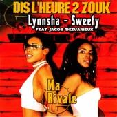 Dis l'heure 2 zouk: Ma rivale (feat. Jacob Desvarieux) - Single