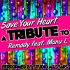 Save Your Heart (A Tribute to Remady Feat. Manu L) - Single, Studio All-Stars