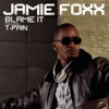 Blame It (feat. T-Pain) - Single, Jamie Foxx