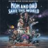Mom and Dad Save the World Original Motion Picture Soundtrack