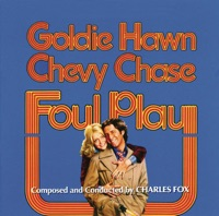 Foul Play - Official Soundtrack