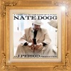 A Tribute to the King of G-Funk, J.PERIOD & Nate Dogg