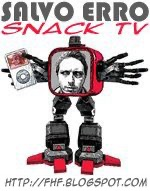 SALVO ERRO: SNACK TV