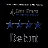 US Air Force Band of Mid-America 4 Star Brass - Debut
