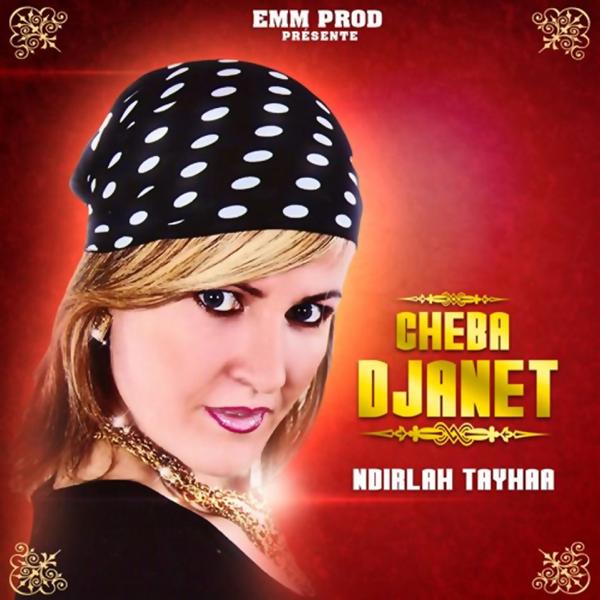 musique de cheba djenet 2012