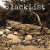 A Long Time Coming, Blacklist