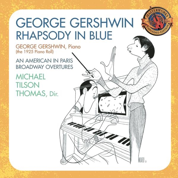 Gershwin: Rhapsody In Blue, An American In Paris & Broadway Overtures (Expanded Edition)